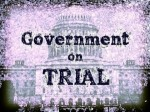 government-on-trial